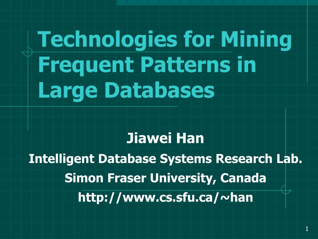 technologies for mining frequent patterns in large databases l.