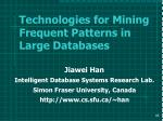 technologies for mining frequent patterns in large databases85