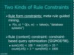 two kinds of rule constraints