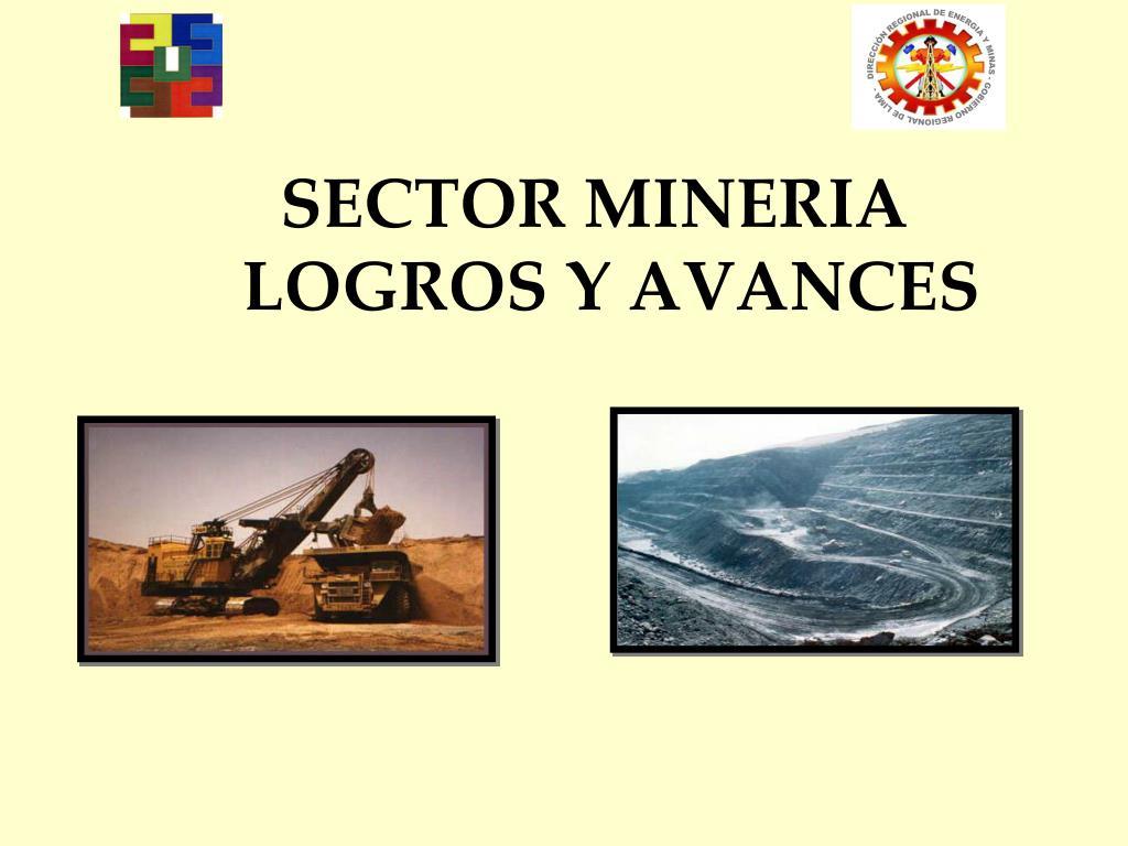 sector mineria logros y avances l.