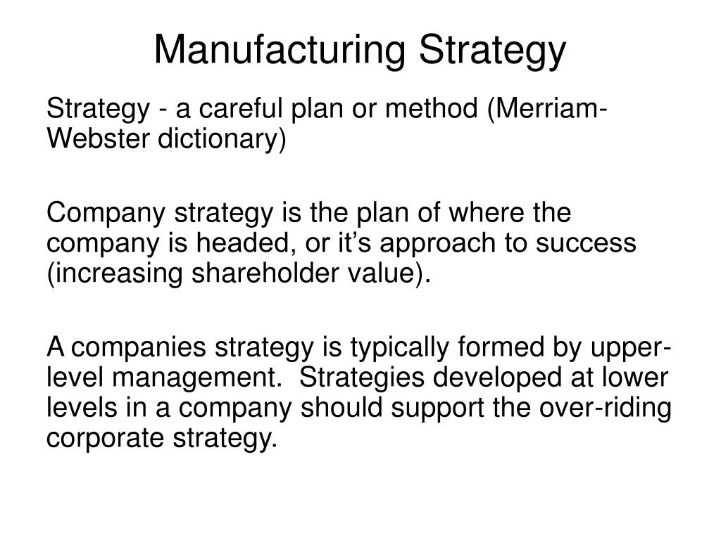 manufacturing strategy l.