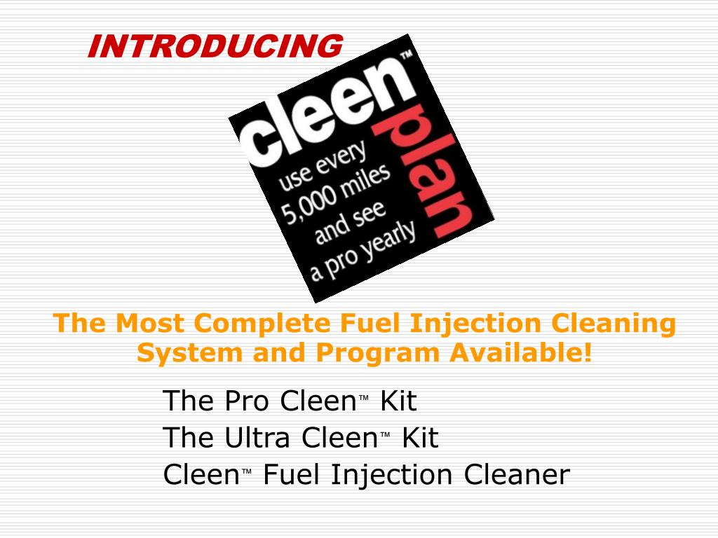 the most complete fuel injection cleaning system and program available l.