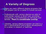 a variety of degrees