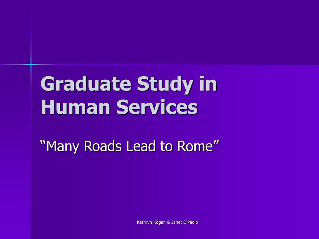 graduate study in human services
