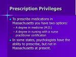 prescription privileges