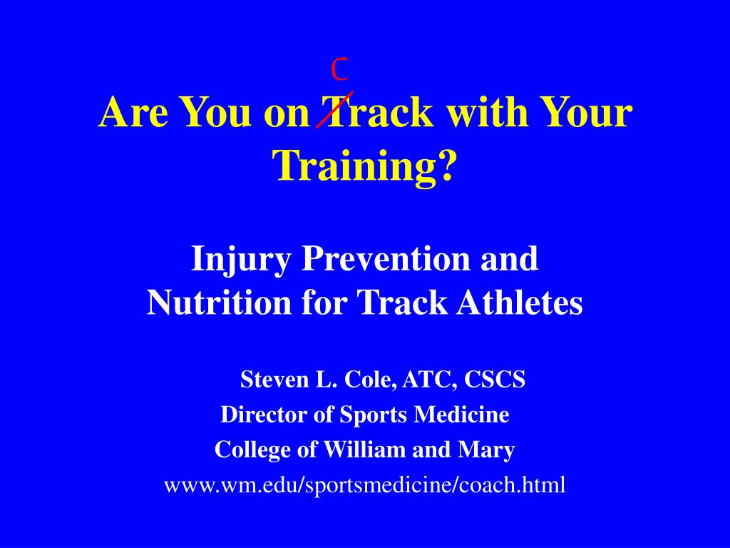 are you on track with your training l.