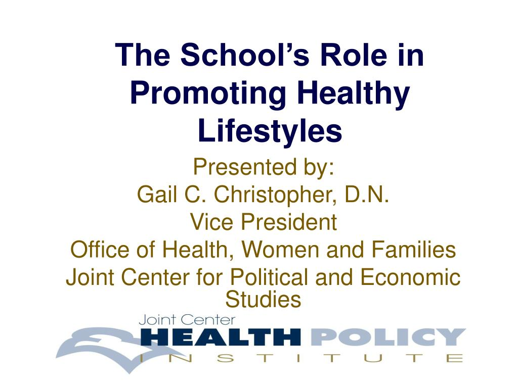 the school s role in promoting healthy lifestyles l.
