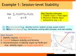 example 1 session level stability