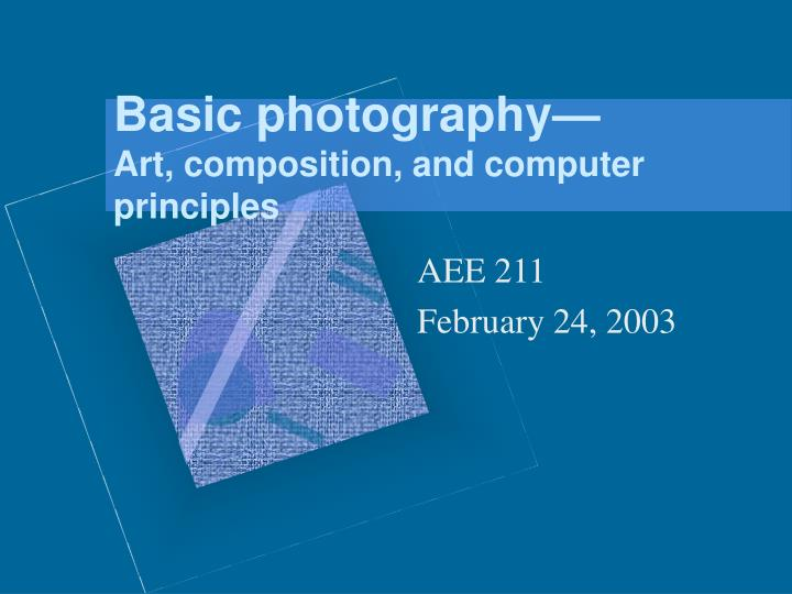 basic photography art composition and computer principles n.
