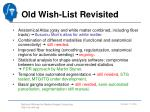old wish list revisited