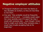negative employer attitudes