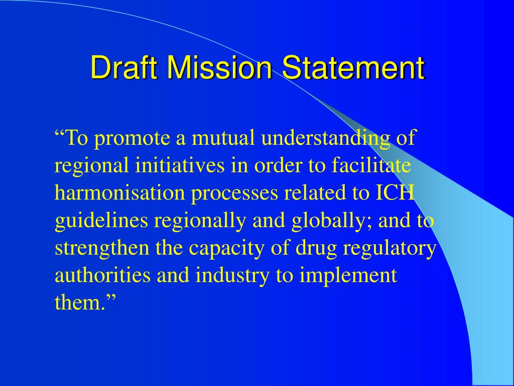 Draft Mission Statement