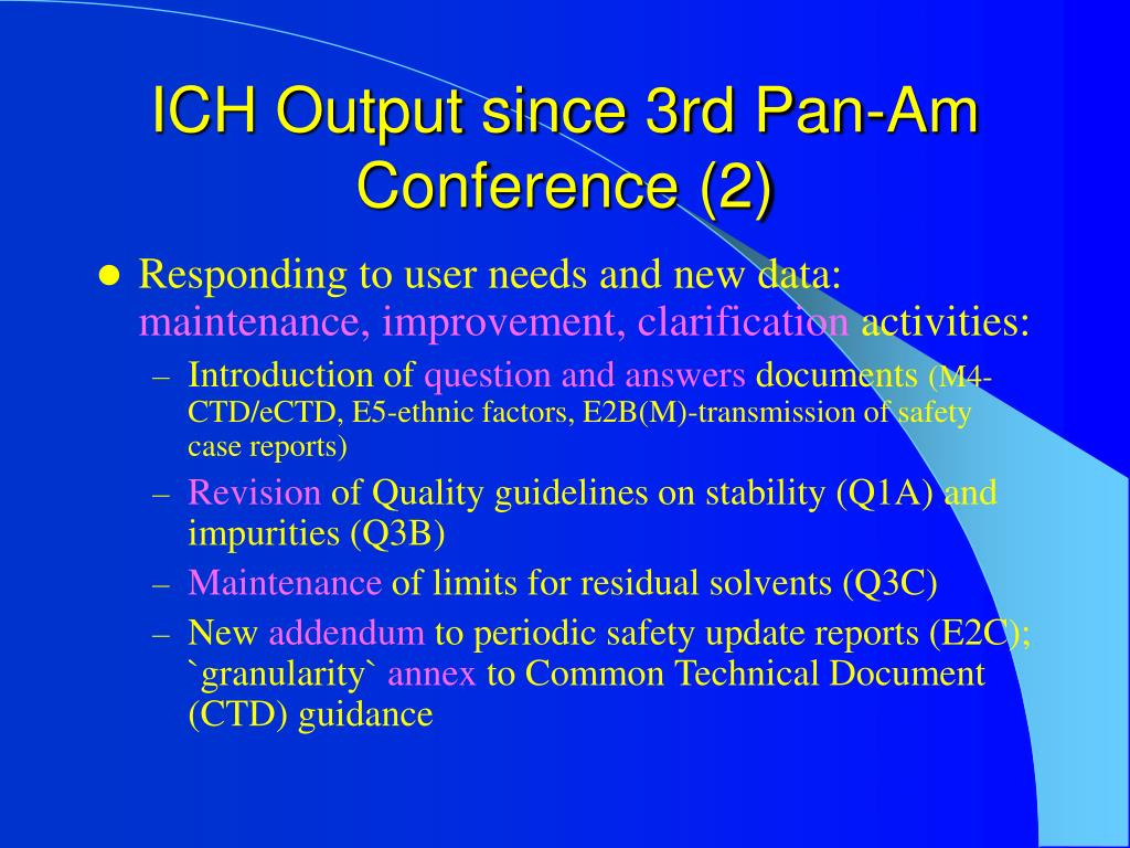 ICH Output since 3rd Pan-Am Conference (2)