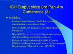 ich output since 3rd pan am conference 3