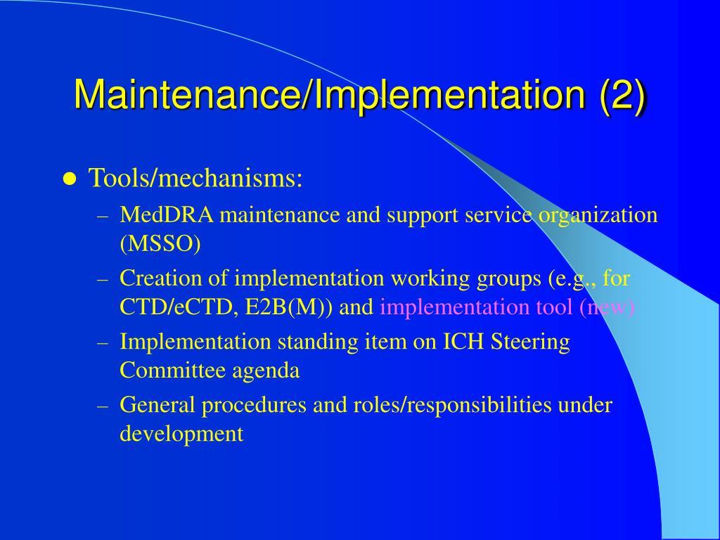 Maintenance/Implementation (2)