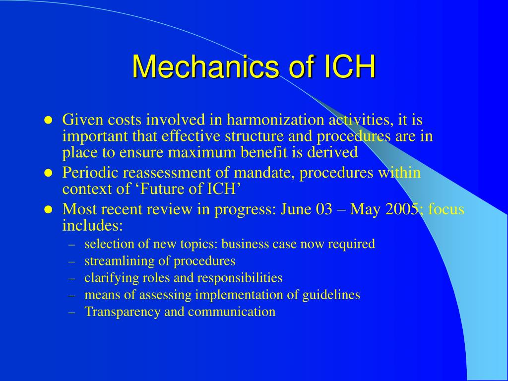 Mechanics of ICH