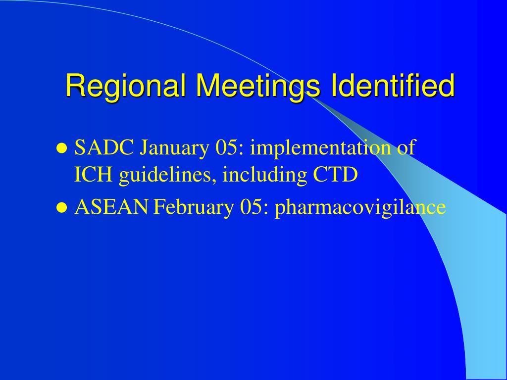 Regional Meetings Identified