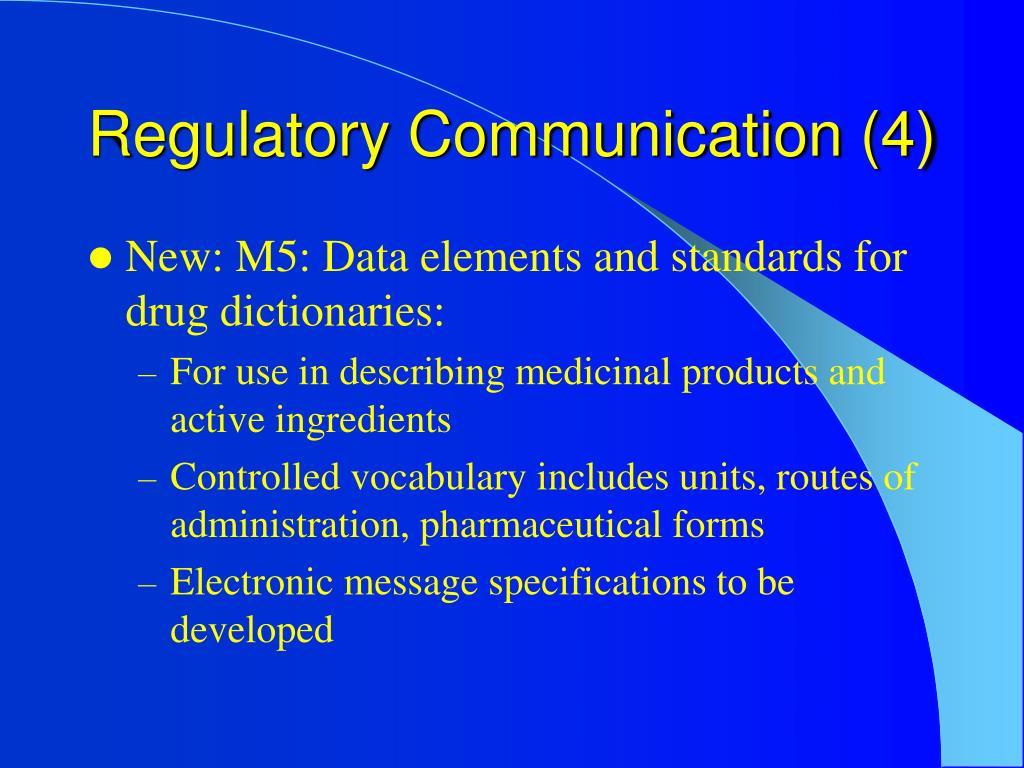 Regulatory Communication (4)