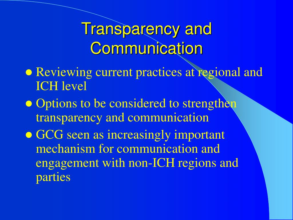 Transparency and Communication