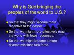 why is god bringing the peoples of the world to u s