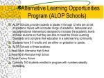 alternative learning opportunities program alop schools