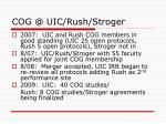 cog @ uic rush stroger
