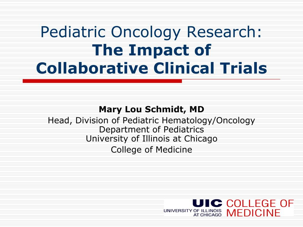 pediatric oncology research the impact of collaborative clinical trials l.