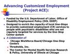 advancing customized employment project ace