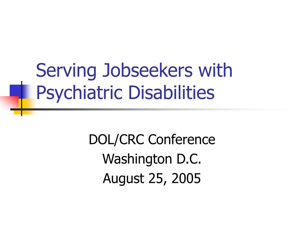 serving jobseekers with psychiatric disabilities l.