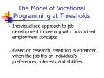 the model of vocational programming at thresholds