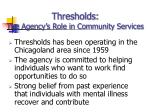 thresholds the agency s role in community services