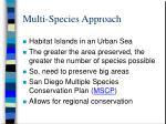 multi species approach