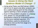 issues in using the hard systems model of change 3