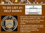 to do list 1 help banks