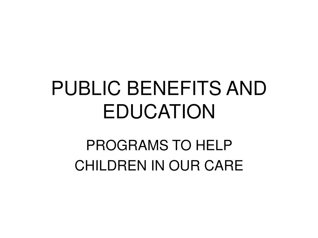 public benefits and education l.