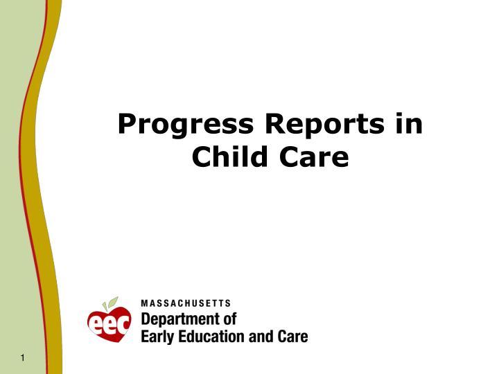 progress reports in child care n.