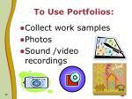 to use portfolios