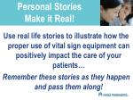 personal stories make it real