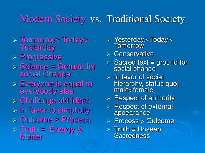 Modern society vs traditional society