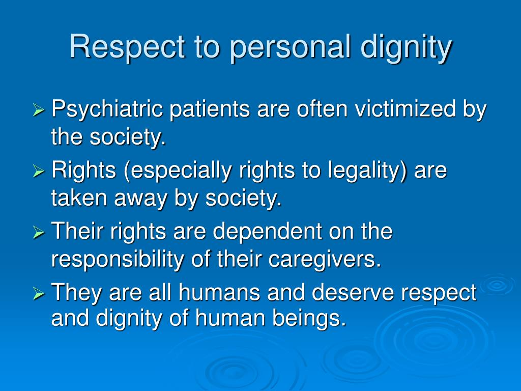Respect to personal dignity