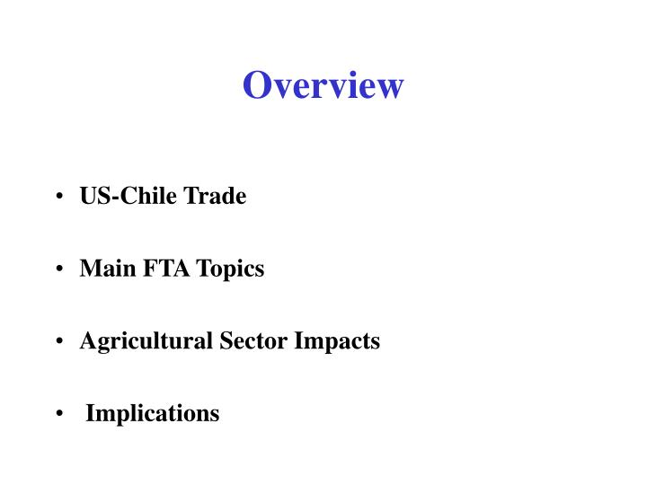 Ppt Us Chile Free Trade Agreement What Is There For Agriculture