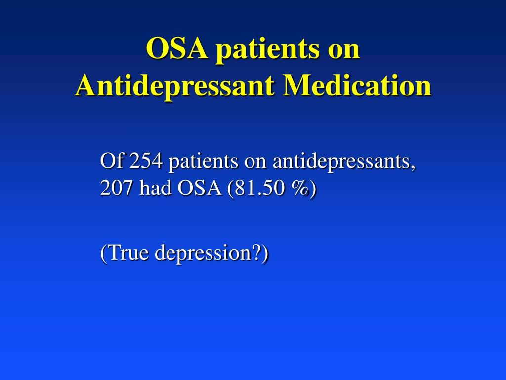 OSA patients on Antidepressant Medication