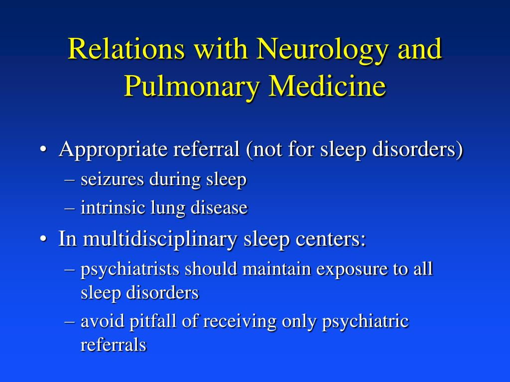Relations with Neurology and Pulmonary Medicine