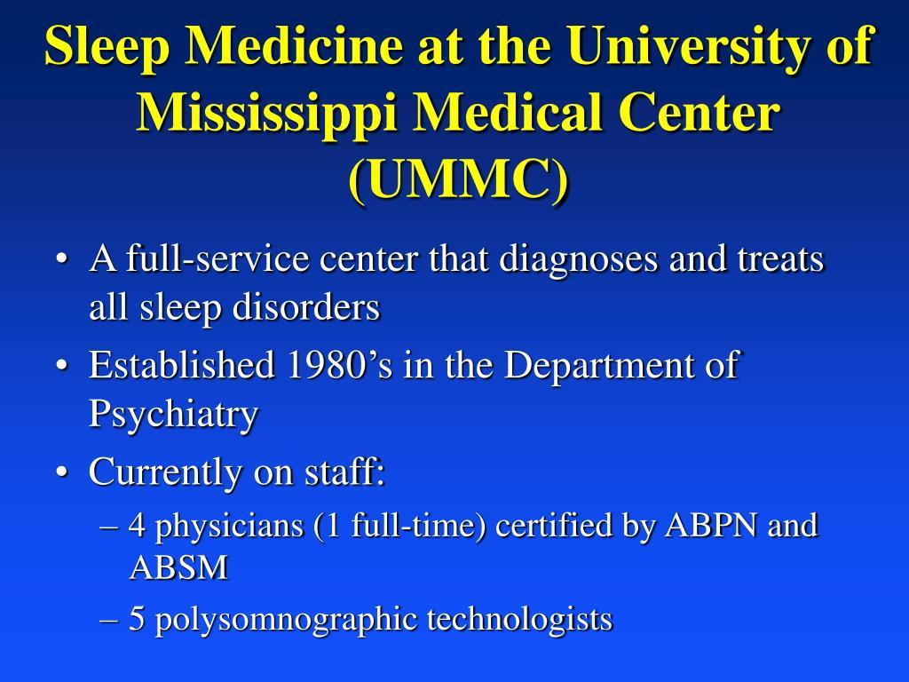 Sleep Medicine at the University of Mississippi Medical Center