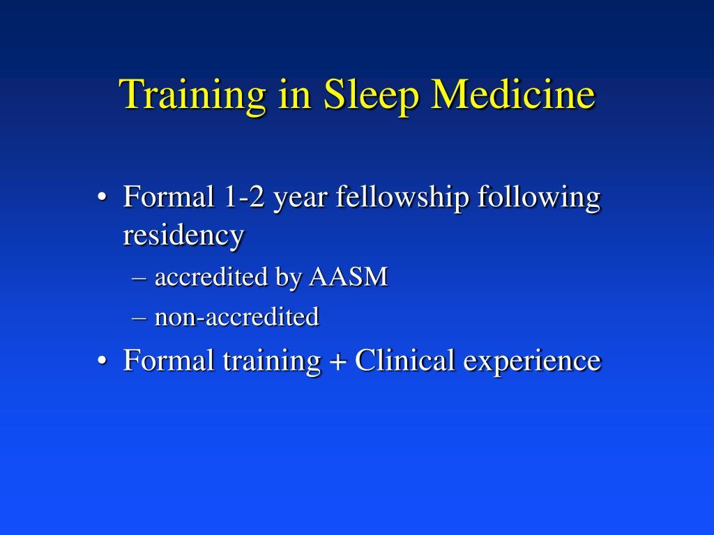 Training in Sleep Medicine