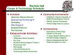 rachele hall career technology schedule