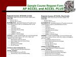 sample course request form ap accel and accel plus