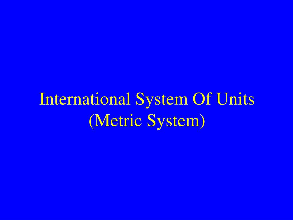 international system of units metric system l.