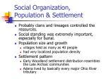 social organization population settlement