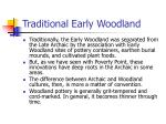 traditional early woodland